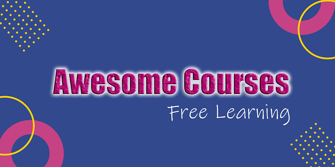 Awesome Courses | Learn Anything On Anything - Google Drive Links